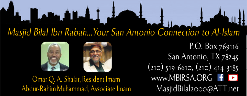 Picture Imam Shakir and Imam Abdur Rahim. Masjid Bilal your San Antonio Connection to Al-Islam